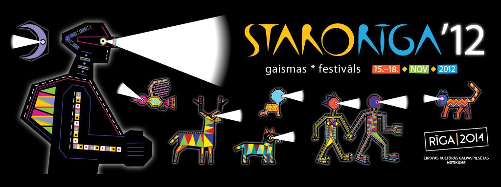 Gaismas festivāls Staro Rīga 2012 / Rīga '2014 -kultūras galvaspilsēta ietvaros / brīvprātīgo darbs