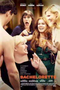 Kino mākslas filma Vecmeitas afiša / Bachelorette - ASV movie '2012