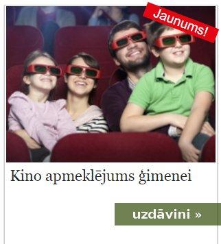 Dāvini dāvanas - kinoteātra apmeklējums ģimenei